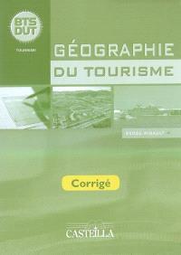Géographie du tourisme BTS, DUT : corrigé