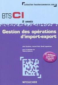 Gestion des opérations d'import-export, BTS CI 2e année