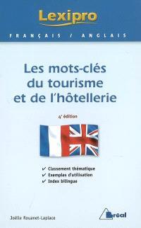 Les mots-clés du tourisme et de l'hôtellerie : français-anglais