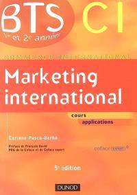 Marketing international : BTS 1re et 2e années commerce international