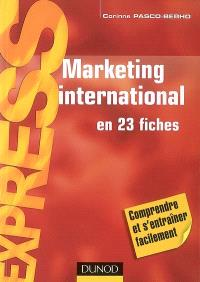 Marketing international en 23 fiches