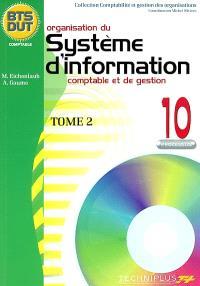 Organisation du système d'information comptable et de gestion. Volume 2, Processus 10 : BTS, DUT comptable