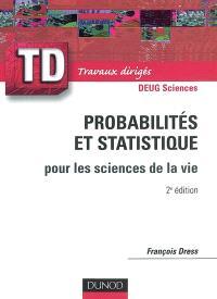 Probabilités et statistique : pour les sciences de la vie