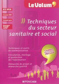 Techniques du secteur sanitaire et social : BTS SP3S, licence SSS, licence pro, concours travail social