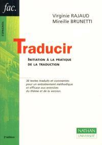 Traducir : initiation à la pratique de la traduction
