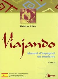 Viajando : manuel d'espagnol du tourisme