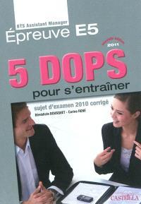 5 dops pour s'entraîner : épreuve E5 du BTS assistant manager