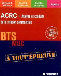 ACRC, analyse et conduite de la relation commerciale, BTS MUC