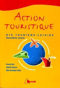 Action touristique : BTS tourisme-loisirs, deuxième année