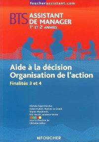 Aide à la décision, organisation de l'action, finalités 3 et 4, BTS assistant de manager 1re et 2e années