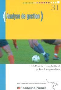 Analyse de gestion, BTS 1re année comptabilité et gestion des organisations