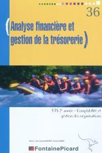 Analyse financière et gestion de la trésorerie, BTS 2e année, comptabilité et gestion des organisations