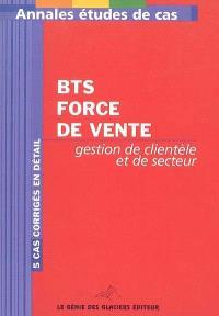 Annales études de cas BTS Force de vente