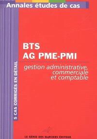 Annales gestion administrative comptable et commerciale : étude de cas BTS Assistant de gestion PME-PMI