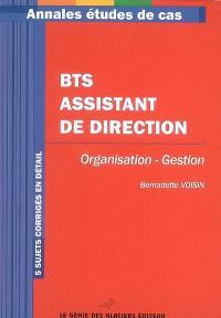 Annales organisation-gestion : étude de cas BTS assistant de direction