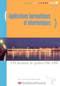 Applications bureautiques et informatiques, BTS assistant de gestion PME-PMI