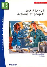 Assistance, actions et projets, BTS tertiaires, 1re et 2e années