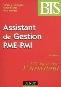 Assistant de gestion PME-PMI : 104 fiches pour l'assistant