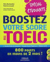 Boostez votre score au Toeic-spécial étudiants : 800 points en moins de 2 (mois) !