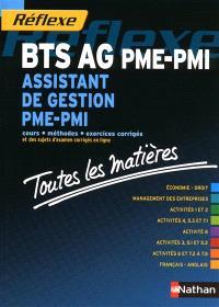 BTS AG PME-PMI, assistant de gestion PME-PMI : cours, méthodes, exercices corrigés et des sujets d'examen corrigés en ligne : toutes les matières