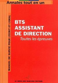 BTS assistant de direction : toutes les épreuves : manuel de survie pour l'écrit et l'oral