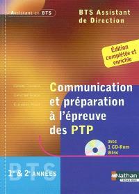 BTS assistant de direction 1re et 2e années : communication et préparation à l'épreuve des PTP