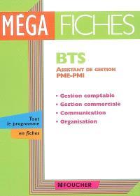 BTS assistant de gestion PME-PMI : gestion comptable, gestion commerciale, communication, organisation