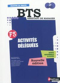 BTS assistant manager 2e année : F5, activités déléguées, activités professionnelles de synthèse