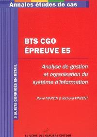 BTS CGO épreuve E5, étude de cas BTS comptabilité et gestion des organisations : 5 sujets corrigés en détail