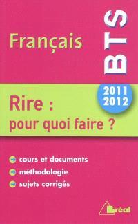 BTS français, thème 2011-2012 : rire : pour quoi faire ?