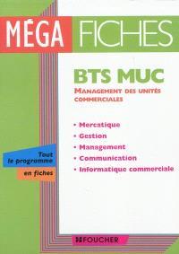 BTS MUC management des unités commerciales : mercatique, gestion, management, communication, informatique commerciale