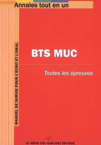 BTS MUC, Management de l'Unité Commerciale : toutes les épreuves : manuel de survie pour l'écrit et l'oral