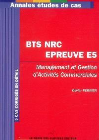 BTS NRC épreuve E5 : management et gestion d'activités commerciales