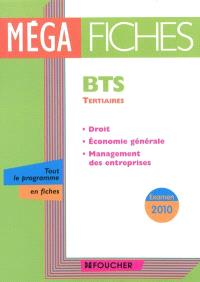 BTS tertiaires : droit, économie générale, management des entreprises