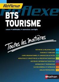 BTS tourisme : cours, méthodes, exercices corrigés, toutes les matières