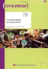 Cas thématiques et études de cas : BTS assistant de gestion PME-PMI, livre du professeur