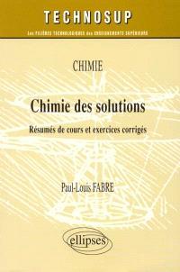 Chimie des solutions : résumés de cours et exercices corrigés