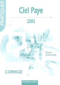 Ciel Paye 2003 : corrigé