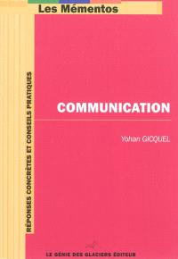 Communication : réponses concrètes et conseils pratiques