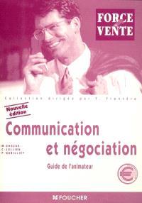 Communication et négociation, BTS force de vente : guide de l'animateur