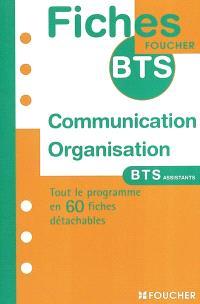 Communication et organisation : BTS assistants de direction, de gestion PME-PMI, secrétaire trilingue