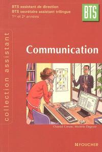 Communication, BTS tertiaires 1re et 2e années : BTS assistant de direction, BTS secrétaire assistant trilingue
