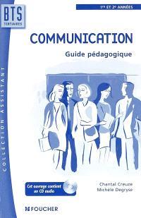 Communication, BTS tertiaires 1re et 2e années : guide pédagogique
