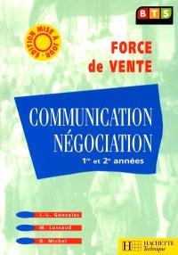 Communication, négociation, 1re et 2e années : BTS force de vente