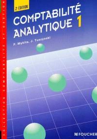 Comptabilité analytique. Volume 1, Contrôle de gestion