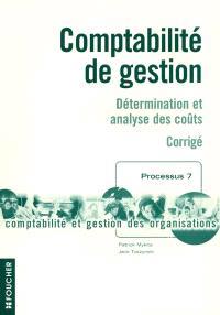 Comptabilité de gestion : détermination et analyse des coûts : corrigé