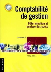Comptabilité de gestion : détermination et analyse des coûts : processus 7