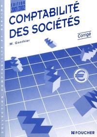 Comptabilité des sociétés, édition 2000-2001 : corrigé