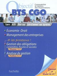 Comptabilité et gestion des organisations : économie-droit, management des entreprises et les processus : gestion des obligations comptables, fiscales et sociales...