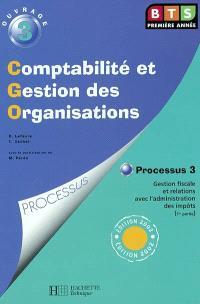 Comptabilité et gestion des organisations : processus 10, organisation du système d'information comptable et de gestion. Volume 1